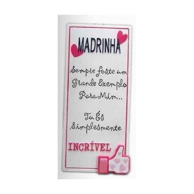 """Placa com dedicatória """"Madrinha"""""""